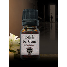 Bitch Be Gone Wicked Witch Mojo Oil