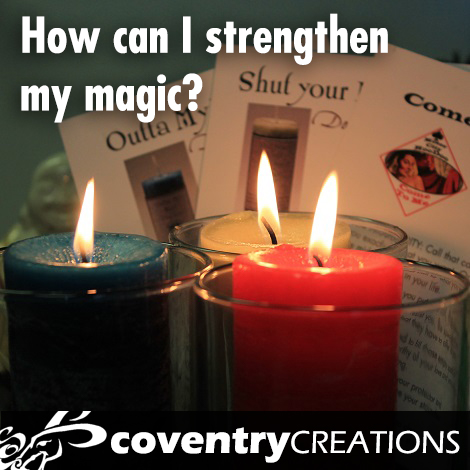 How can I strengthen my magic?