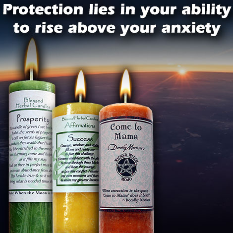 Protection lies in your ability to rise above your anxiety